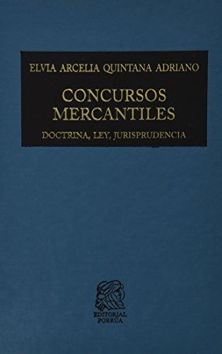 9786070907715: CONCURSOS MERCANTILES DOCTRINA LEY JURISPRUDENCIA