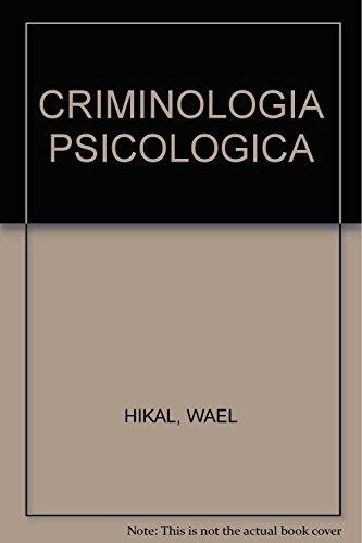 9786070907876: CRIMINOLOGIA PSICOLOGICA