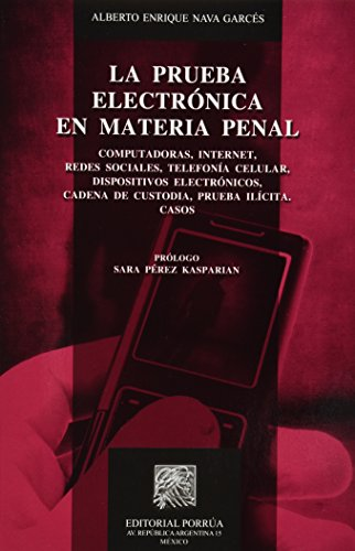 9786070907999: PRUEBA ELECTRONICA EN MATERIA PENAL, LA