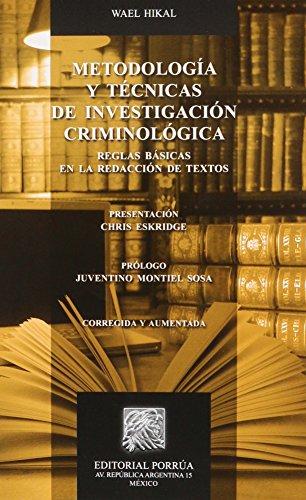 9786070908002: METODOLOGIA Y TECNICAS DE INVESTIGACION CRIMINOLOGICA