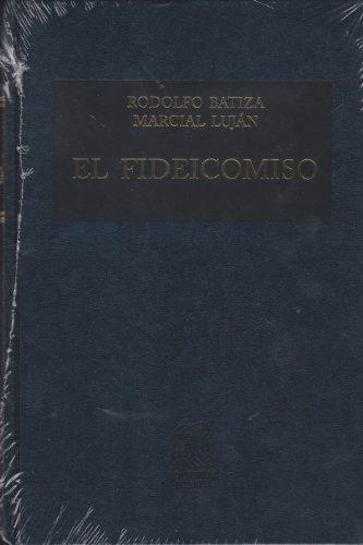 9786070908262: FIDEICOMISO TEORIA Y PRACTICA, EL