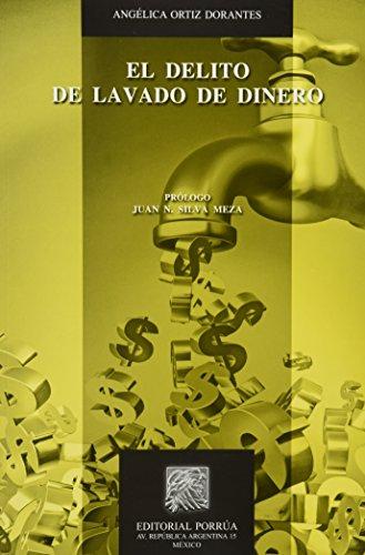 DELITO DE LAVADO DE DINERO, EL [Paperback]