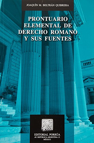9786070908743: PRONTUARIO ELEMENTAL DE DERECHO ROMANO Y SUS FUENTES
