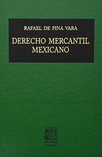 ELEMENTOS DE DERECHO MERCANTIL MEXICANO: PINA VARA, RAFAEL