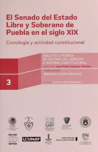 9786070910814: SENADO DEL ESTADO LIBRE Y SOBERANO DE PUEBLA EN EL SIGLO 19
