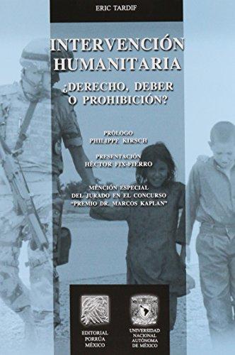 Intervencion Humanitaria Derecho Deber O Prohibicion: TARDIF, ERIC