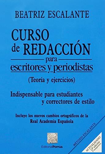 9786070911354: CURSO DE REDACCION PARA ESCRITORES Y PERIODISTAS