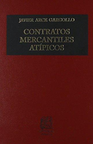 9786070911484: CONTRATOS MERCANTILES ATIPICOS