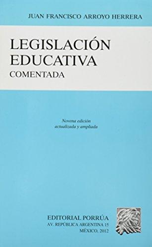9786070911507: LEGISLACION EDUCATIVA COMENTADA