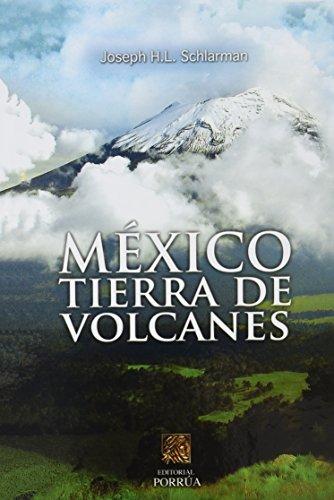 9786070912009: Mexico Tierra De Volcanes (Spanish Edition)