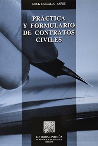 9786070912573: PRACTICA Y FORMULARIO DE CONTRATOS CIVILES