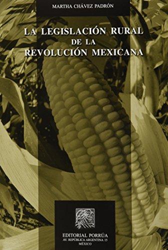 9786070912948: LEGISLACION RURAL DE LA REVOLUCION MEXICANA, LA