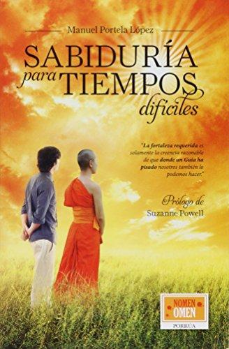 9786070913297: SABIDURIA PARA TIEMPOS DIFICILES