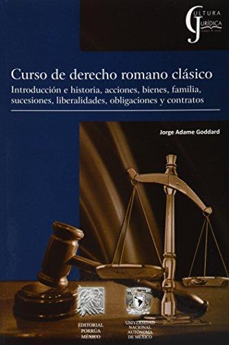 9786070915185: Curso De Derecho Romano Clasic