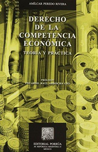 9786070915338: DERECHO DE LA COMPETENCIA ECONOMICA TEORIA Y PRACTICA