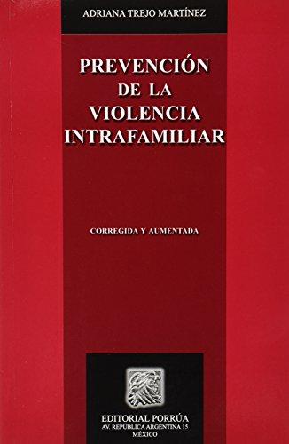 PREVENCION DE LA VIOLENCIA INTRAFAMILIAR: TREJO MARTINEZ, ADRIANA
