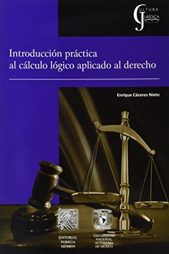 INTRODUCCION PRACTICA AL CALCULO LOGICO APLICADO AL: PORRUA