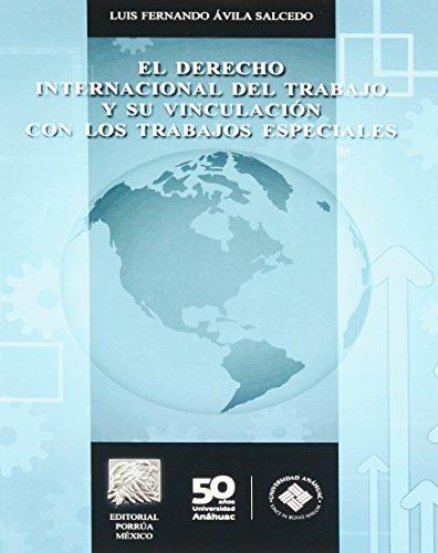 9786070916113: El Derecho Internacional Del Trabajo Y Su Vinculacion