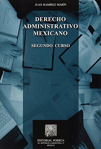 9786070917226: DERECHO ADMINISTRATIVO MEXICANO. SEGUNDO CURSO
