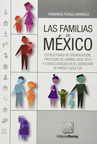 FAMILIAS EN MEXICO, LAS: PLIEGO CARRASCO, FERNANDO