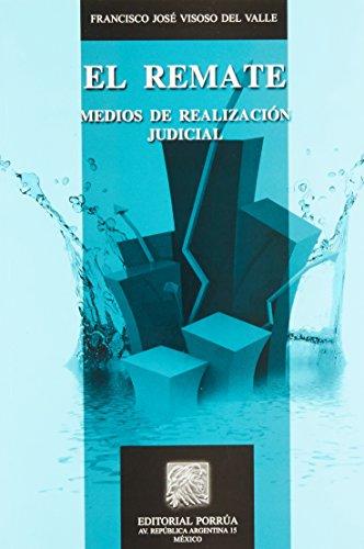 9786070918117: REMATE MEDIOS DE REALIZACION JUDICIAL, EL