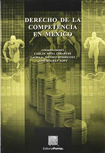 9786070920523: DERECHO DE LA COMPETENCIA EN MEXICO