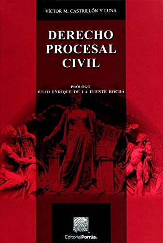 9786070926228: DERECHO PROCESAL CIVIL CASTRILLON Y LUNA