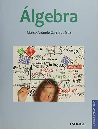 Álgebra 1: GARCIA JUAREZ, MARCO