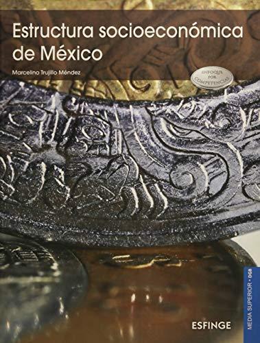 9786071003874: Estructura socioeconómica de México
