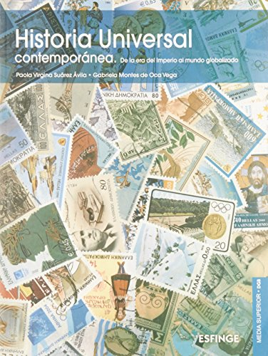 9786071004529: Historia Universal Contemporánea (De la era del imperio al mundo globalizado)