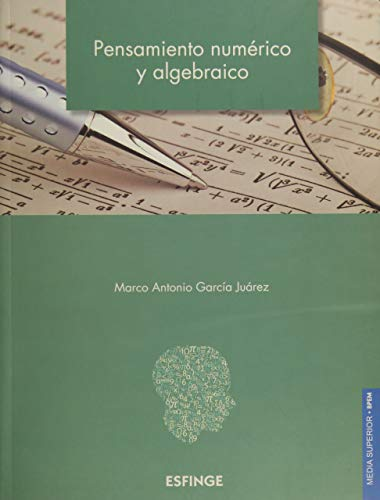 Pensamiento numérico y algebráico: GARCIA JUAREZ, MARCO