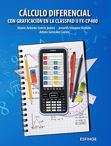 Cálculo diferencial: García Juárez Marco