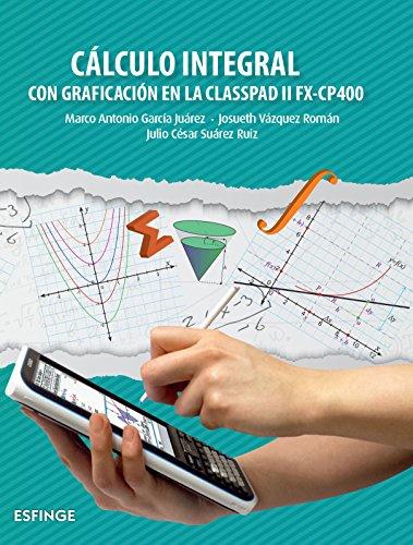 Cálculo Integral: GARCIA JUAREZ, MARCO