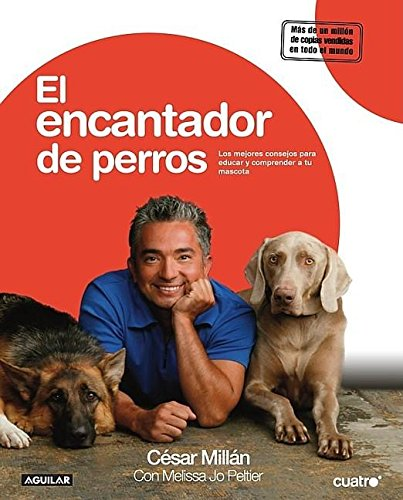 El encantador de perros/Cesar's Way: The Natural,: Cesar Millán