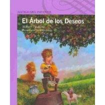 9786071101389: El arbol de los deseos/ The Wishing Tree (Spanish Edition)