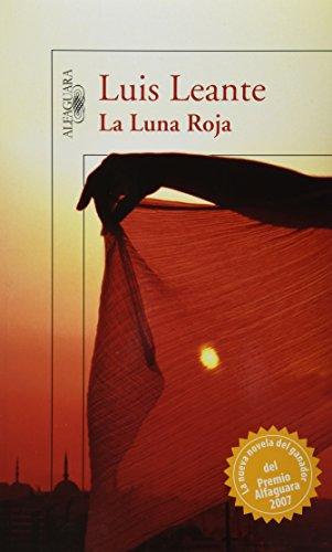 La luna roja/ Red Moon (Spanish Edition): Leante, Luis