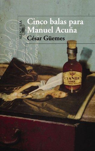 9786071102379: Cinco balas para Manuel Acuna (Spanish Edition)