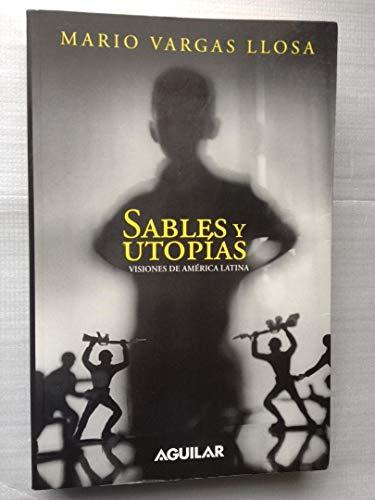 sables y utopias aguilar: VARGAS LLOSA, MARIO