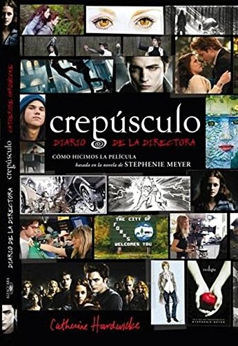 9786071102522: Crepusculo/ Twilight: Diario de la directora/ Director's Notebook