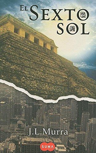 9786071102676: El Sexto Sol (Piramide de Etznab)