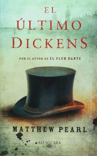 9786071102775: El Ultimo Dickens / The Last Dickens (Spanish Edition)