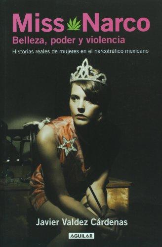 Miss Narco (Spanish Edition): Valdez Cárdenas, Javier