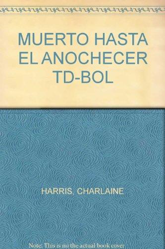 9786071103031: MUERTO HASTA EL ANOCHECER