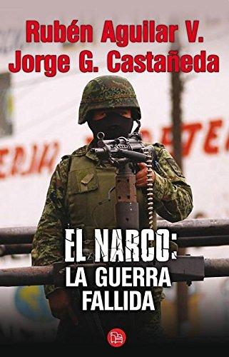9786071103154: El narco: la Guerra fallida (Ensayo (Punto de Lectura))