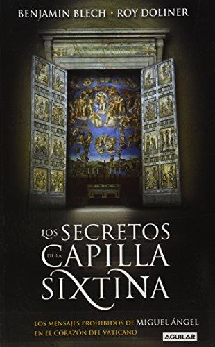 9786071103949: SECRETOS DE LA CAPILLA SIXTINA by BLECH BENJAMIN