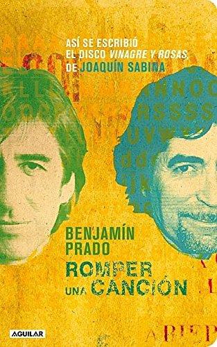 9786071103987: Romper una cancion (Spanish Edition)