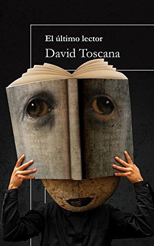 El ?ltimo lector (Spanish Edition): Toscana, David