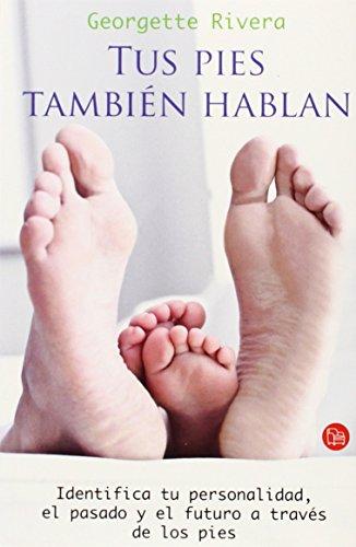 9786071104366: Tus pies tambien hablan (Spanish Edition) (Actualidad (Punto de Lectura))