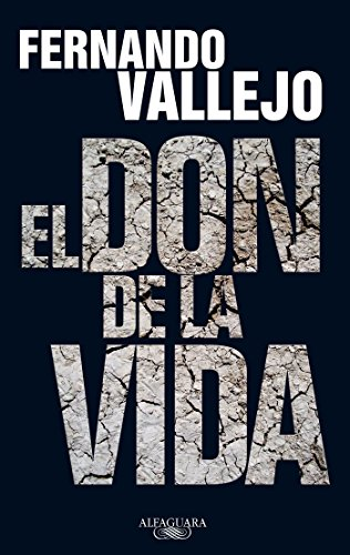 9786071104397: El don de la vida (Spanish Edition)