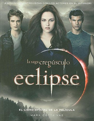 9786071104847: Eclipse: El libro oficial de la película (Twilight) (Spanish Edition)